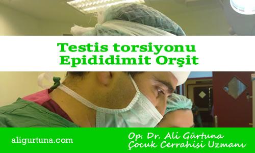 Testis torsiyonu Epididimit Orşit