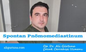 Çocuklarda spontan pnömomediastinum